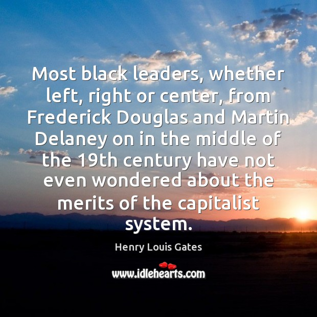 Picture Quote by Henry Louis Gates