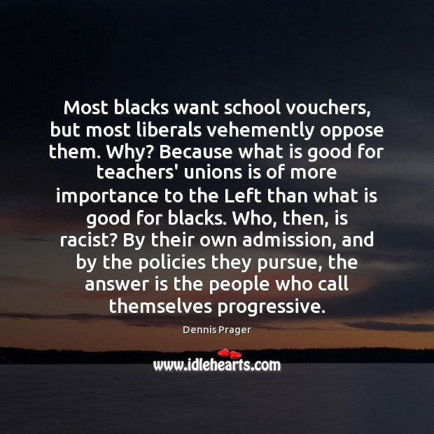 Most blacks want school vouchers, but most liberals vehemently oppose them. Why? Image