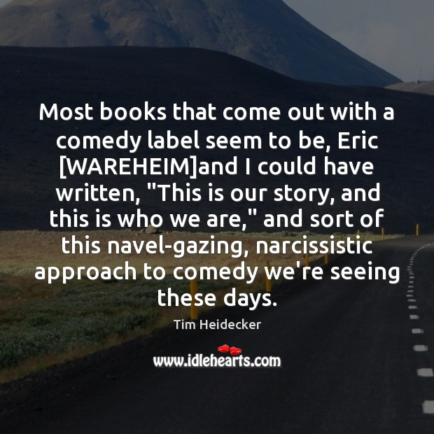 Most books that come out with a comedy label seem to be, Image