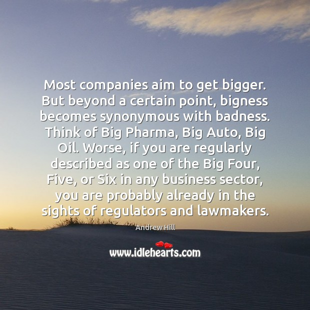 Image, Most companies aim to get bigger. But beyond a certain point, bigness