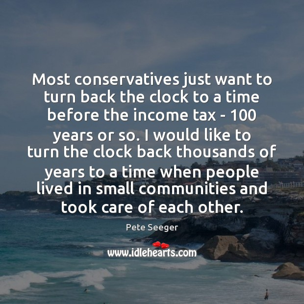 Image, Most conservatives just want to turn back the clock to a time