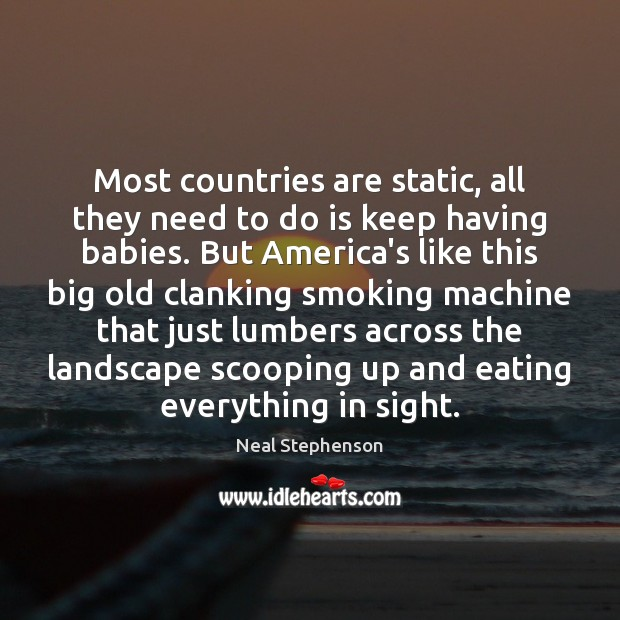 Most countries are static, all they need to do is keep having Image