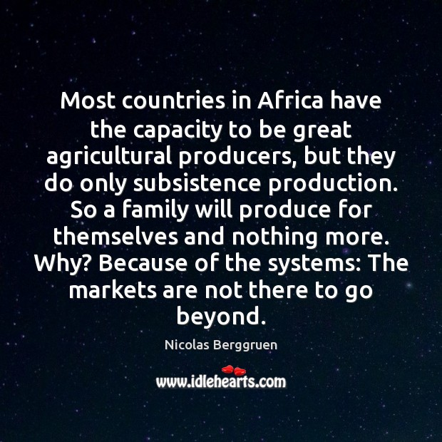 Most countries in Africa have the capacity to be great agricultural producers, Image