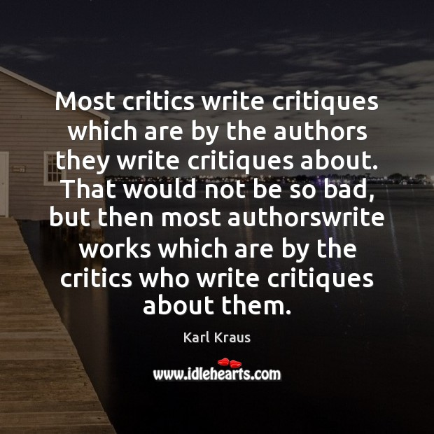 Image, Most critics write critiques which are by the authors they write critiques