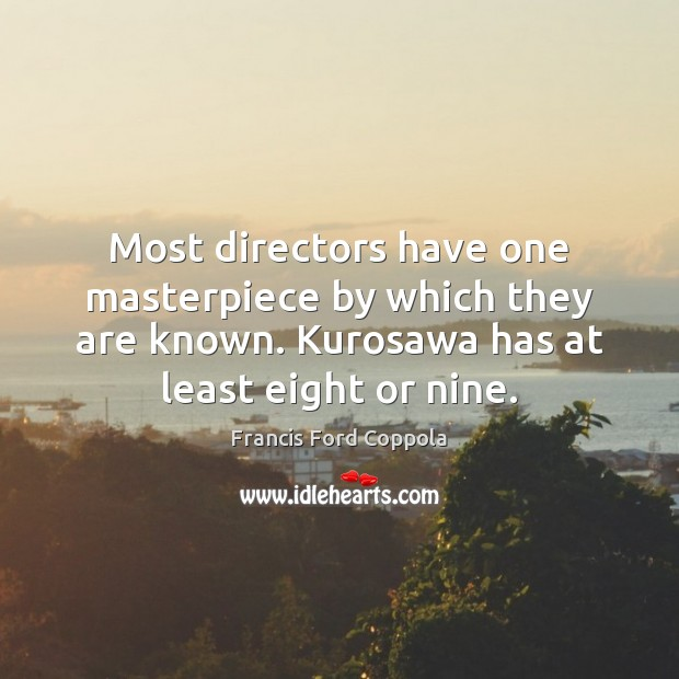 Image, Most directors have one masterpiece by which they are known. Kurosawa has