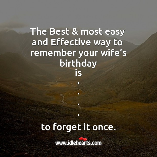 Image, Most easy and effective way to remember your wife's birthday