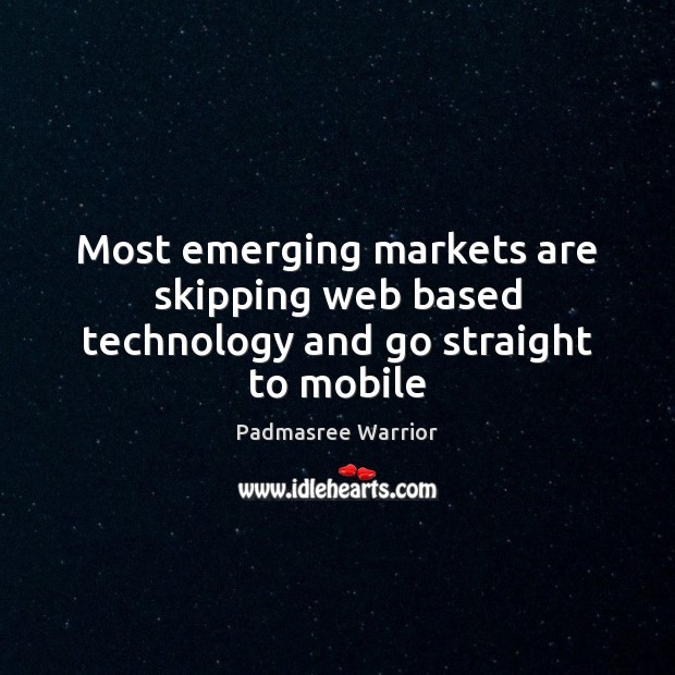 Image, Most emerging markets are skipping web based technology and go straight to mobile