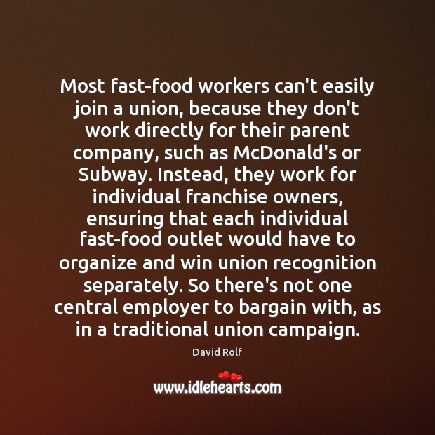 Most fast-food workers can't easily join a union, because they don't work Image