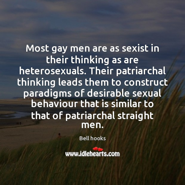 Image, Most gay men are as sexist in their thinking as are heterosexuals.