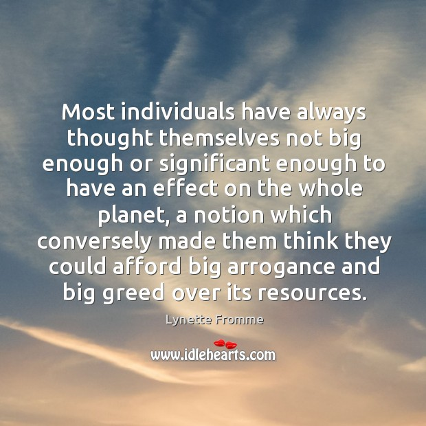 Quote Unquote Lynette Fromme: Most Individuals Have Always Thought Themselves Not Big