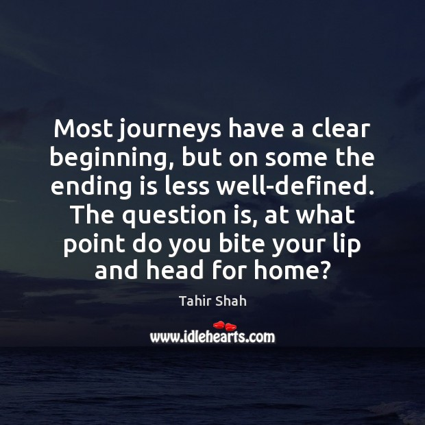 Image, Most journeys have a clear beginning, but on some the ending is