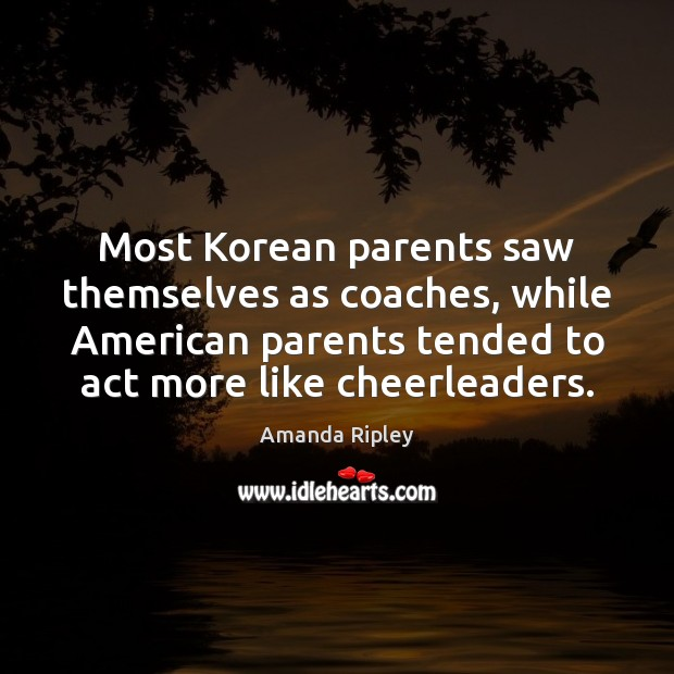 Image, Most Korean parents saw themselves as coaches, while American parents tended to