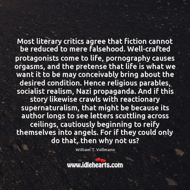 Image, Most literary critics agree that fiction cannot be reduced to mere falsehood.