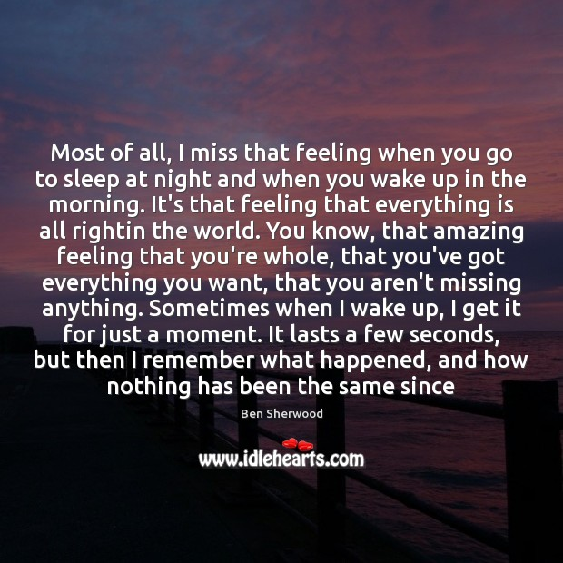 Image, Most of all, I miss that feeling when you go to sleep