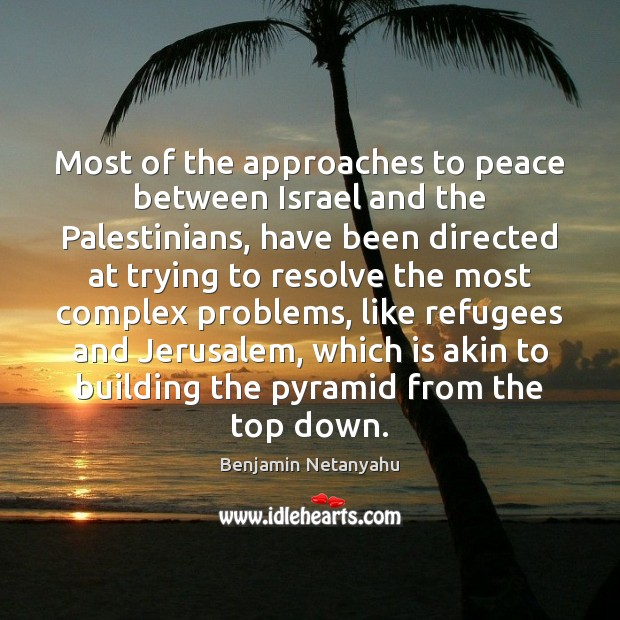 Image, Most of the approaches to peace between Israel and the Palestinians, have