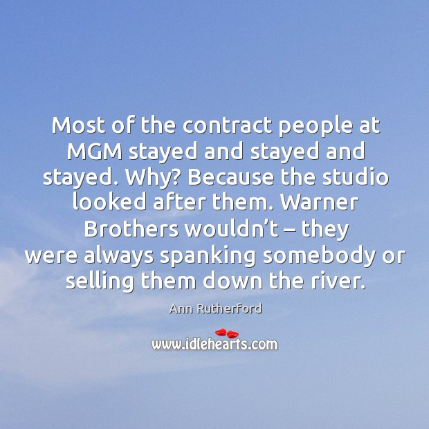 Image, Most of the contract people at mgm stayed and stayed and stayed. Why?