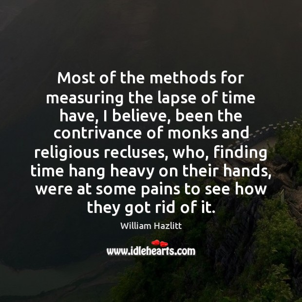 Most of the methods for measuring the lapse of time have, I Image