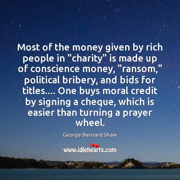 """Image, Most of the money given by rich people in """"charity"""" is made"""