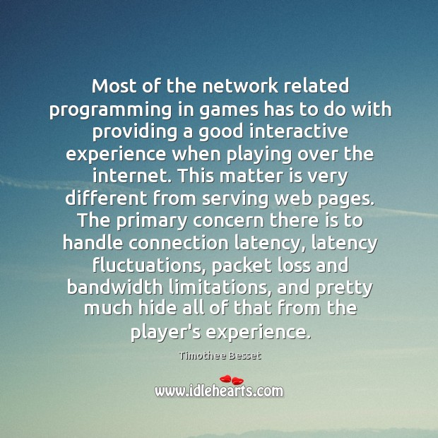 Most of the network related programming in games has to do with Image