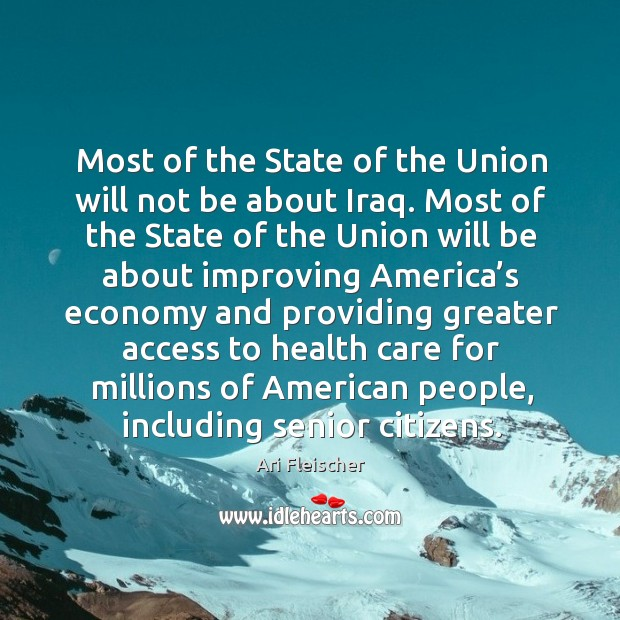 Most of the state of the union will not be about iraq. Most of the state of the union will Image