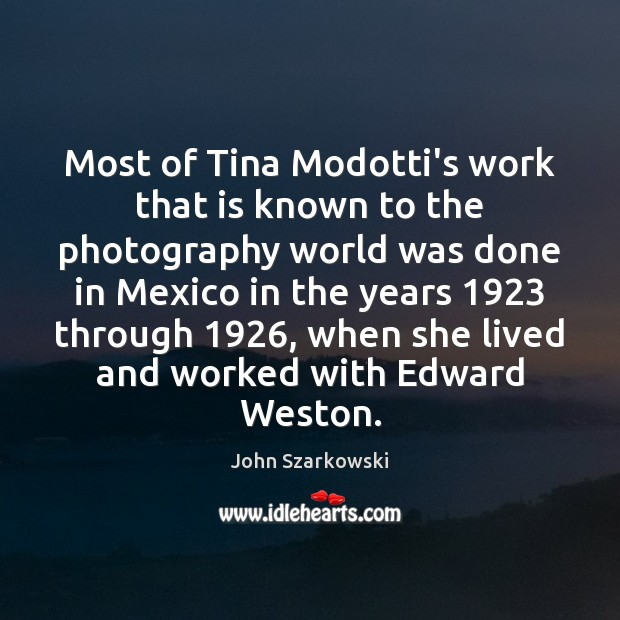 Most of Tina Modotti's work that is known to the photography world Image
