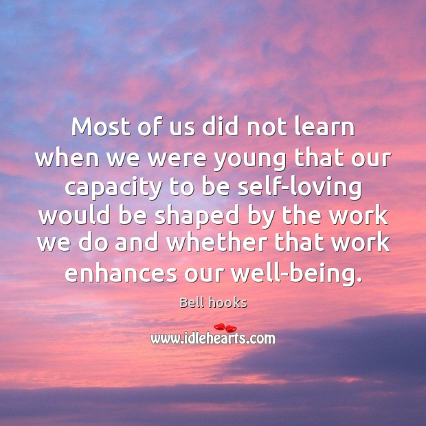 Image, Most of us did not learn when we were young that our
