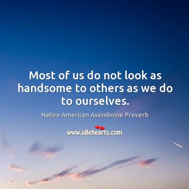 Native American Assiniboine Proverbs