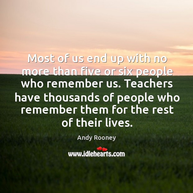 Most of us end up with no more than five or six people who remember us. Image