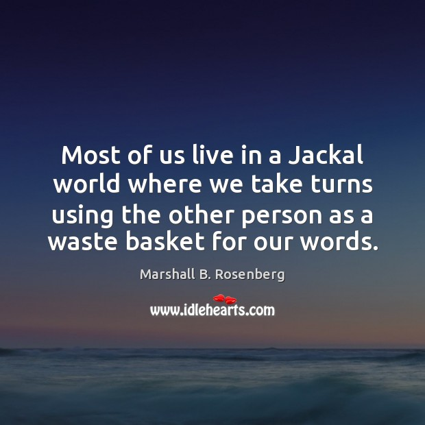 Most of us live in a Jackal world where we take turns Image