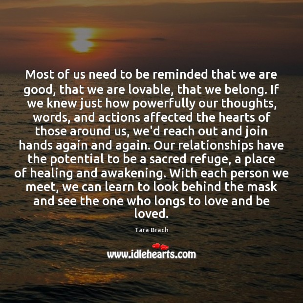 Most of us need to be reminded that we are good, that Awakening Quotes Image