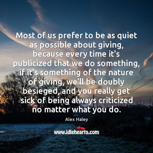 Most of us prefer to be as quiet as possible about giving, Image