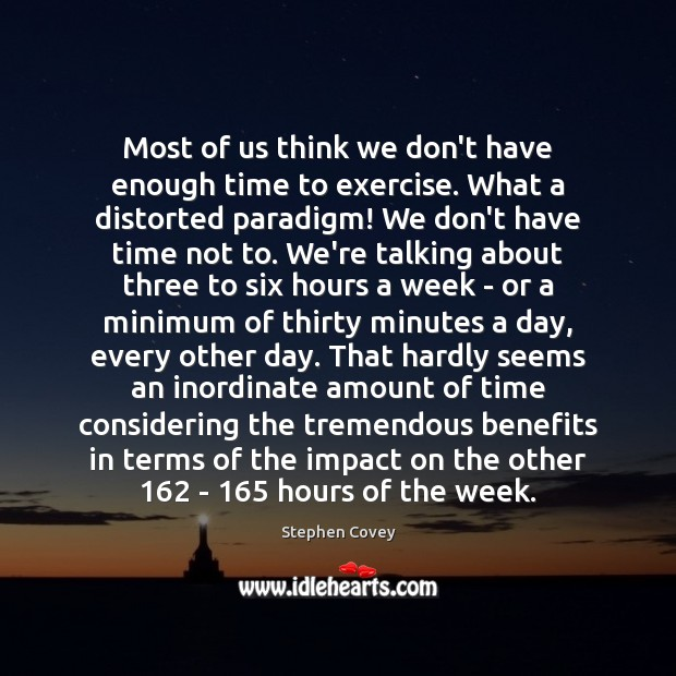 Image, Most of us think we don't have enough time to exercise. What