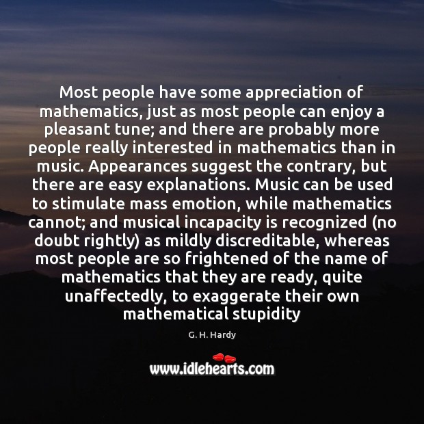 Most people have some appreciation of mathematics, just as most people can Image
