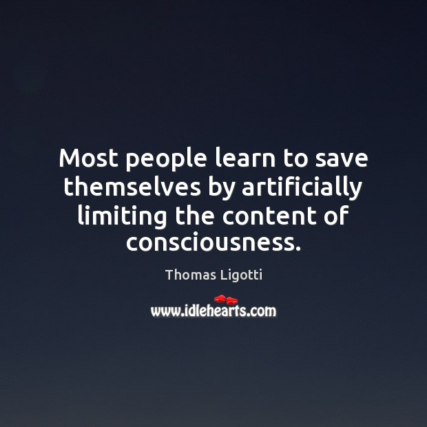 Image, Most people learn to save themselves by artificially limiting the content of
