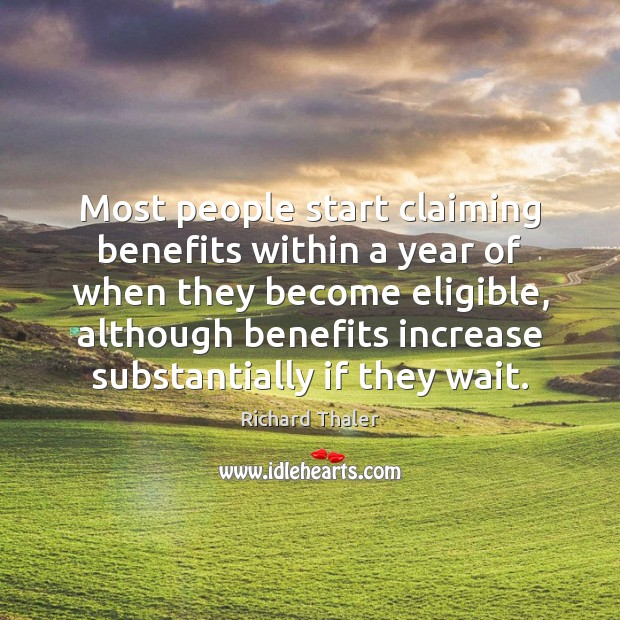 Image, Most people start claiming benefits within a year of when they become