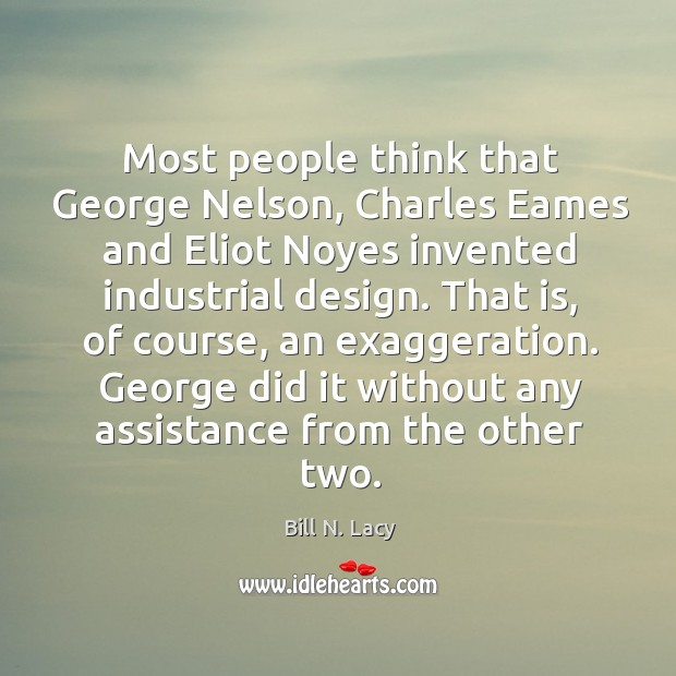 Most people think that George Nelson, Charles Eames and Eliot Noyes invented Image