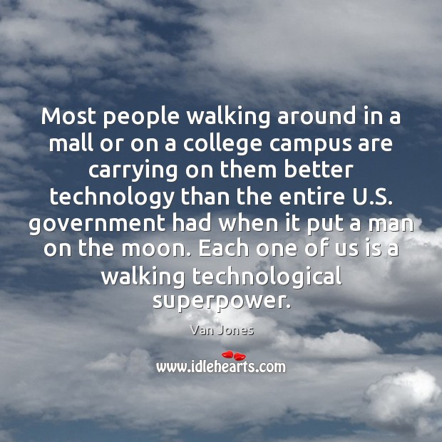 Most people walking around in a mall or on a college campus Image