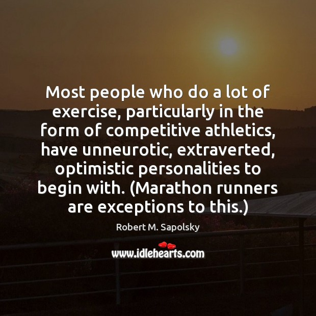 Image, Most people who do a lot of exercise, particularly in the form