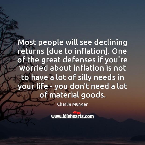 Most people will see declining returns [due to inflation]. One of the Image