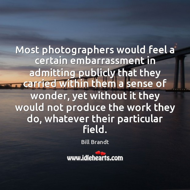 Image, Most photographers would feel a certain embarrassment in admitting publicly that they