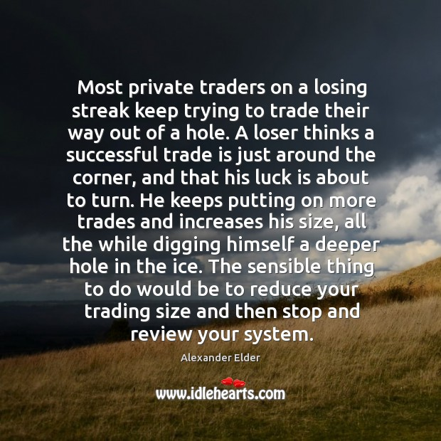 Image, Most private traders on a losing streak keep trying to trade their