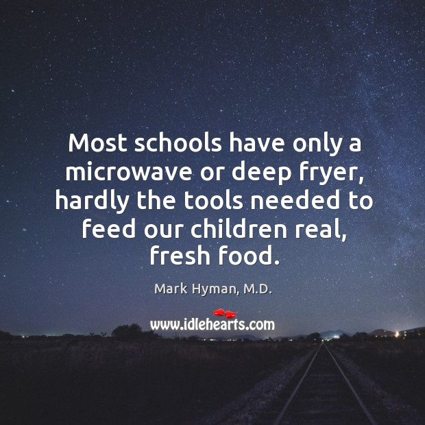 Most schools have only a microwave or deep fryer, hardly the tools Image