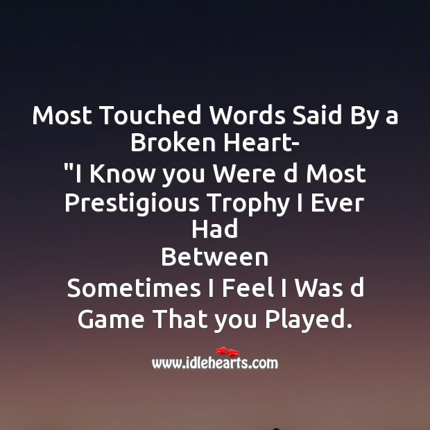 Most touched words said by a broken heart Broken Heart Messages Image