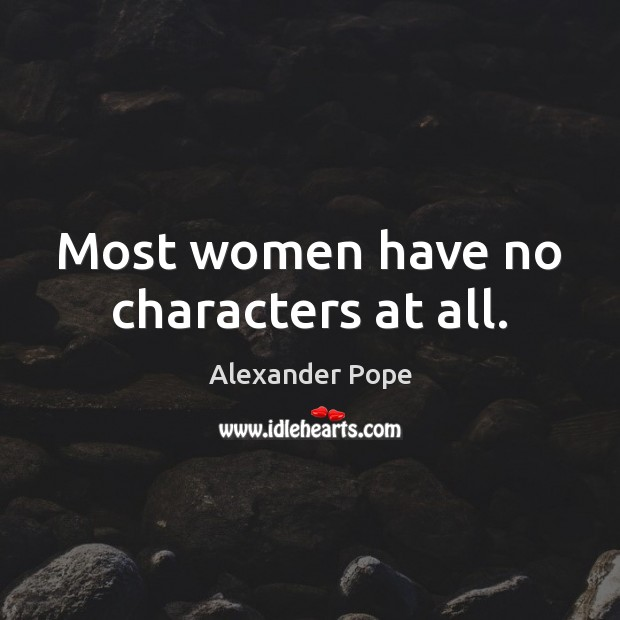 Most women have no characters at all. Image