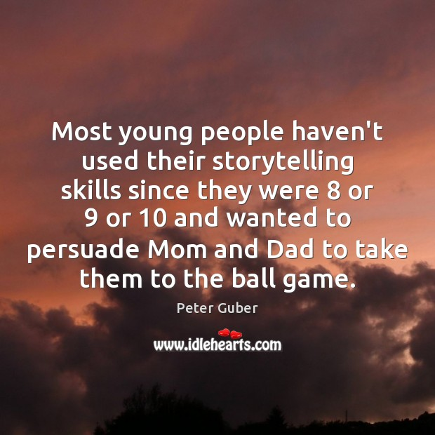 Image, Most young people haven't used their storytelling skills since they were 8 or 9