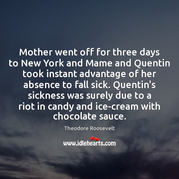 Image, Mother went off for three days to New York and Mame and