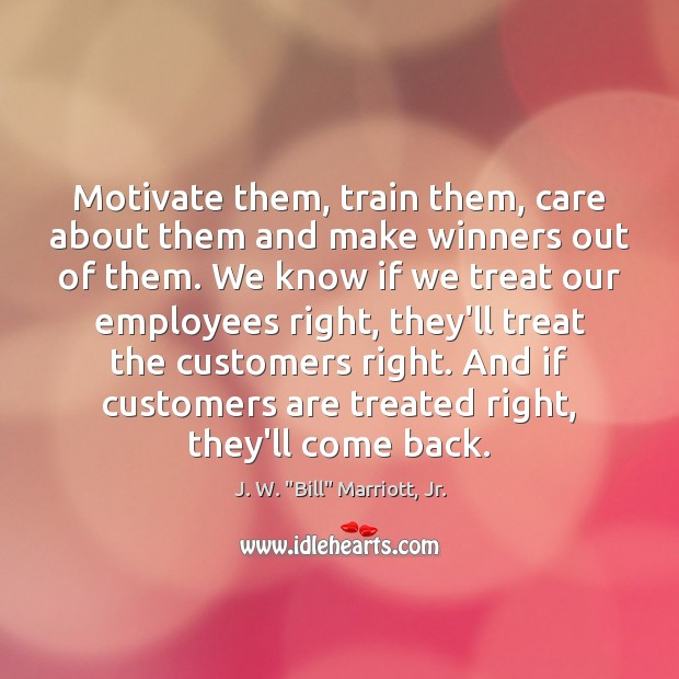 Image, Motivate them, train them, care about them and make winners out of