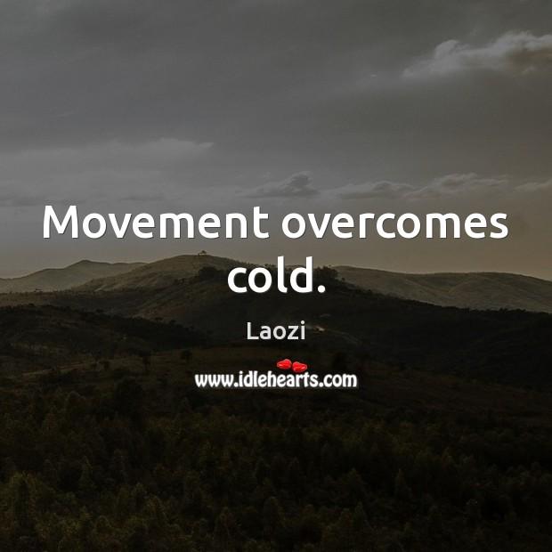 Image, Movement overcomes cold.