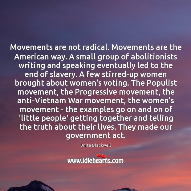 Image, Movements are not radical. Movements are the American way. A small group