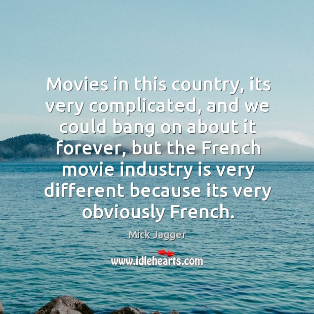Movies in this country, its very complicated, and we could bang on Image